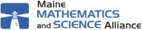 Maine Mathematics and Science Alliance